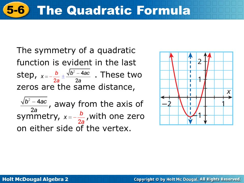 The symmetry of a quadratic function is evident in the last step,