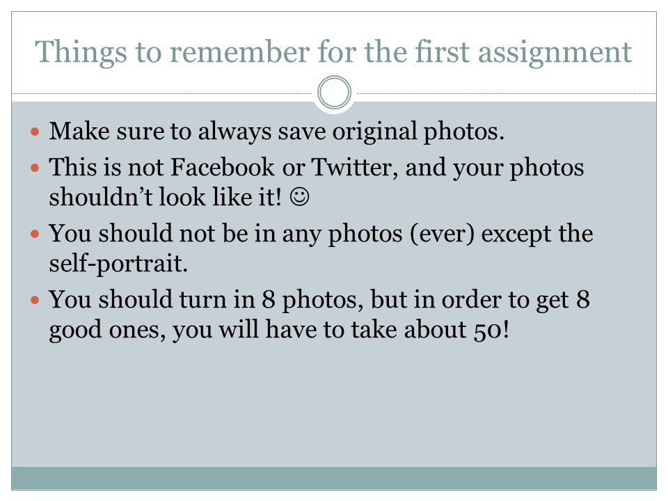Things to remember for the first assignment