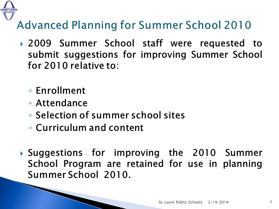 Advanced Planning for Summer School 2010