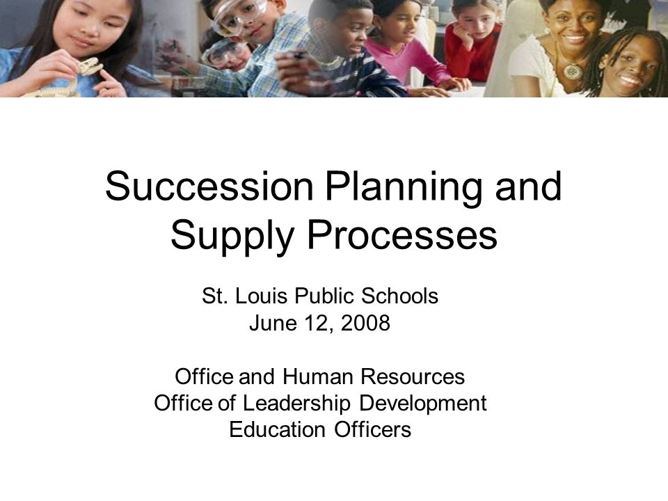 Succession Planning and Supply Processes