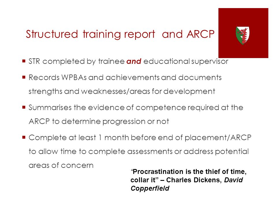 Structured training report and ARCP
