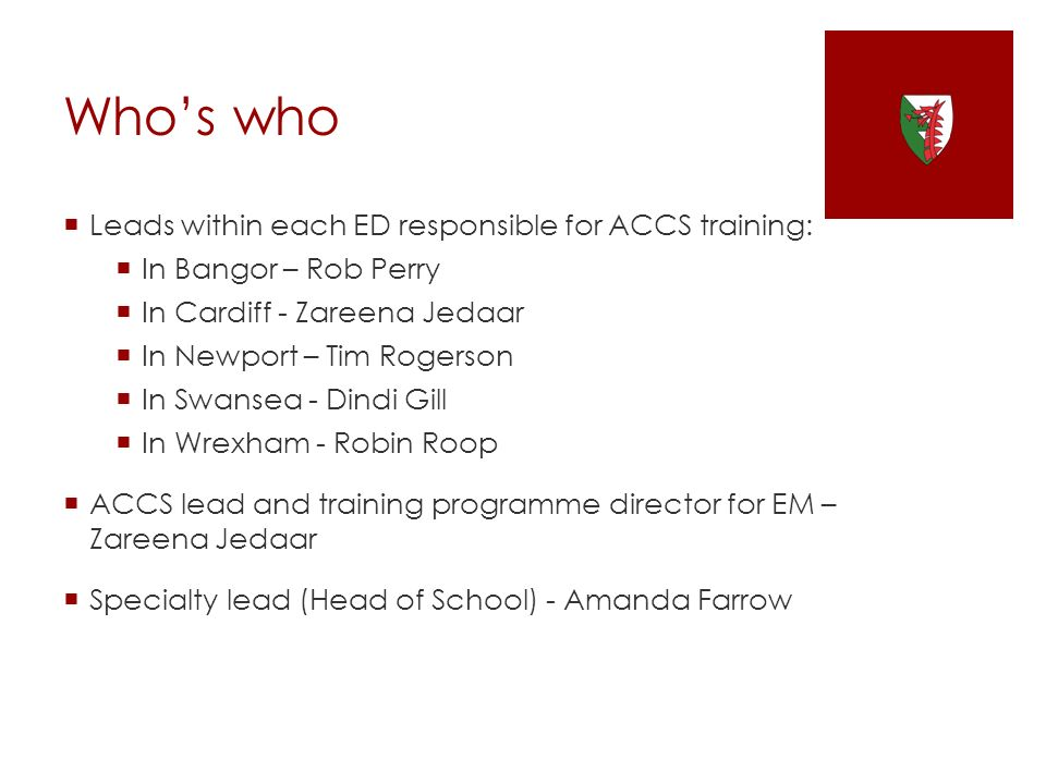 Who's who Leads within each ED responsible for ACCS training:
