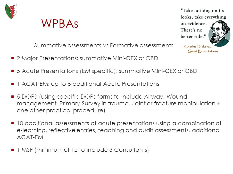 WPBAs Summative assessments vs Formative assessments
