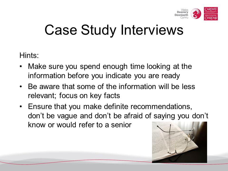 Case Study Interviews Hints: