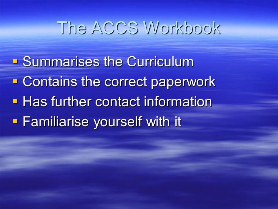 The ACCS Workbook Summarises the Curriculum