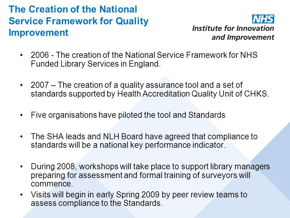 The Creation of the National Service Framework for Quality Improvement