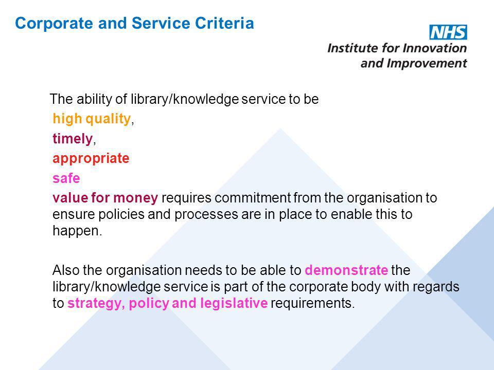 Corporate and Service Criteria