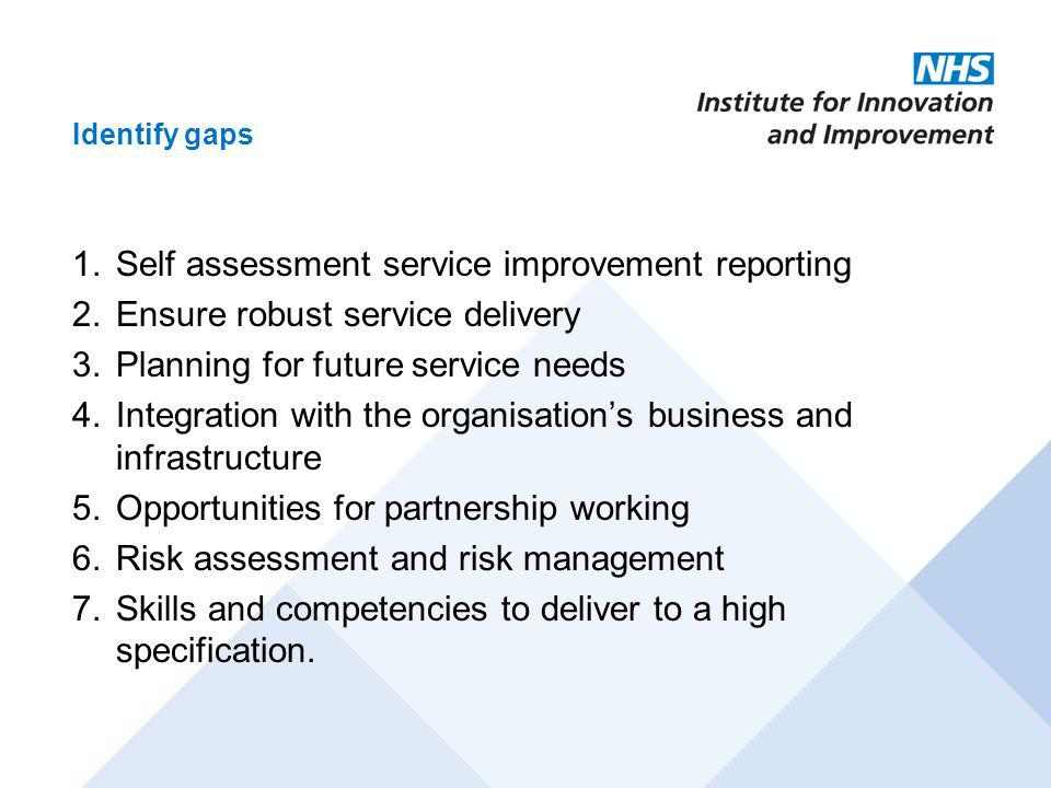 Self assessment service improvement reporting