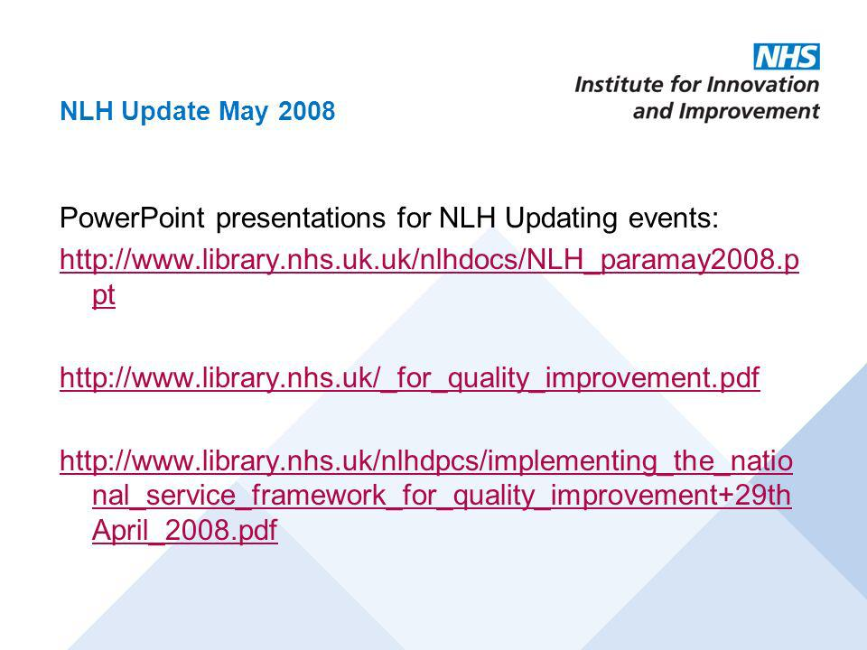 PowerPoint presentations for NLH Updating events: