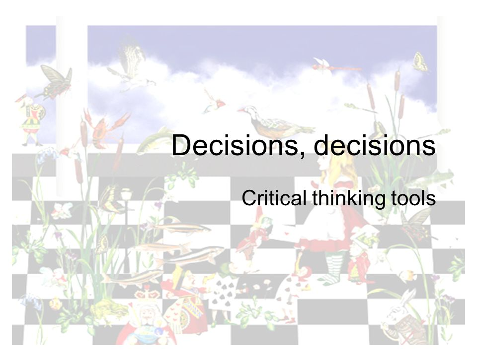 Critical thinking tools