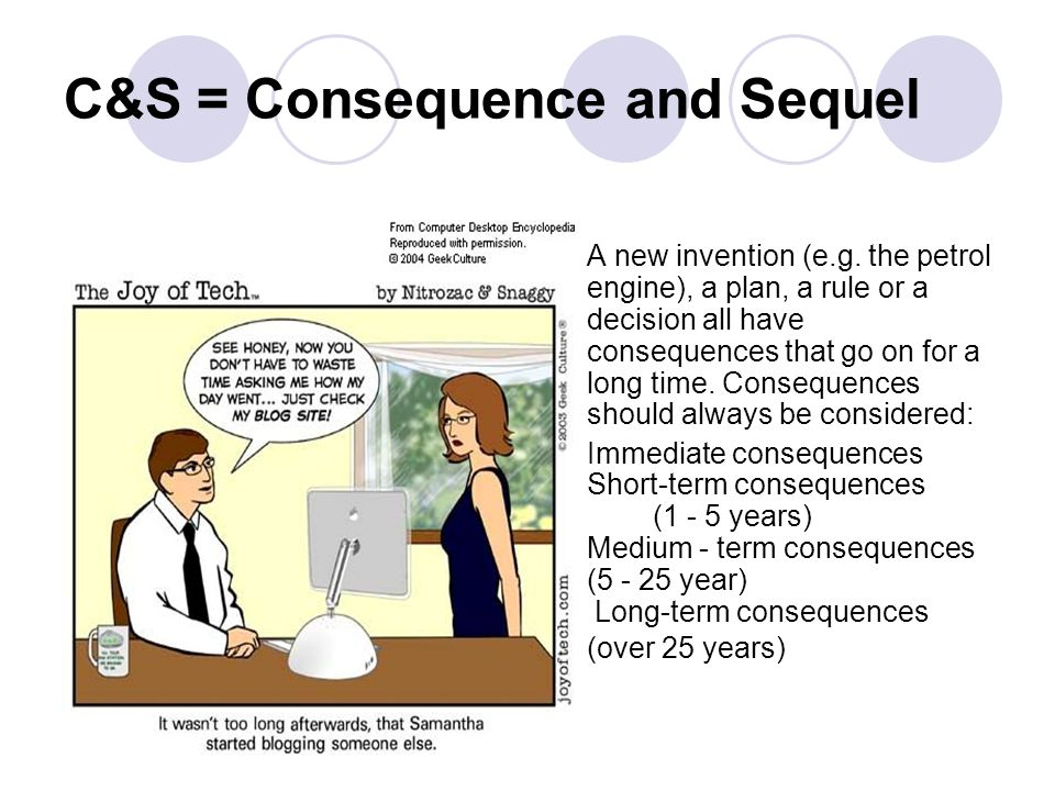 C&S = Consequence and Sequel