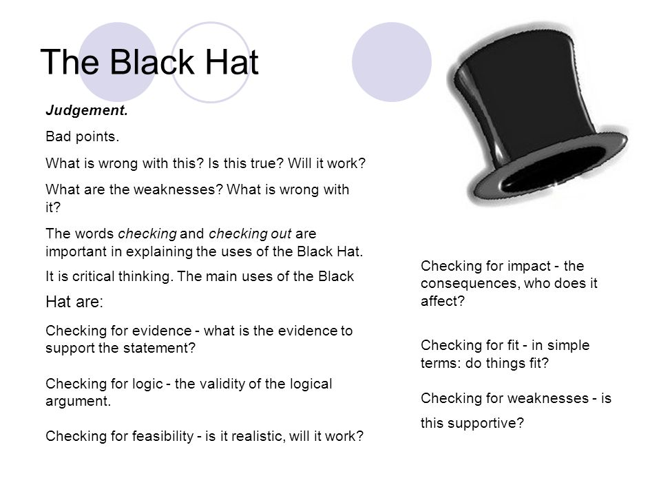 The Black Hat Judgement. Bad points.