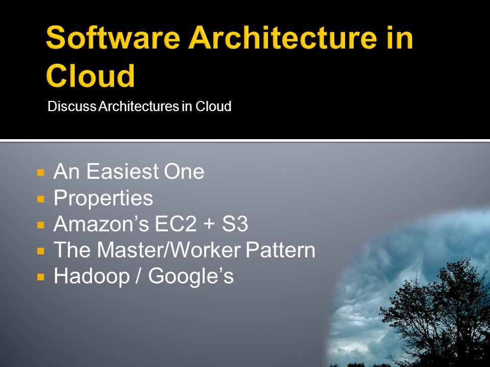 Software Architecture in Cloud