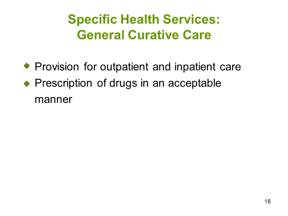 Specific Health Services: General Curative Care