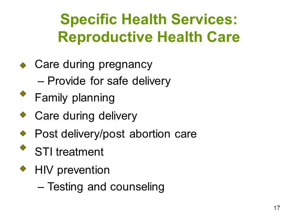 Specific Health Services: Reproductive Health Care