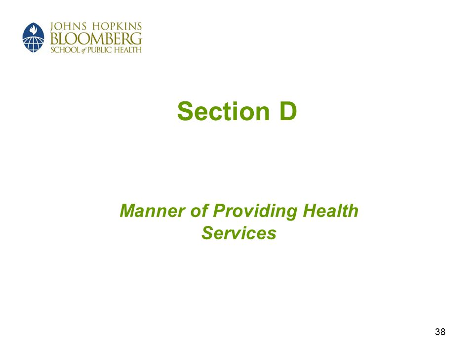 Manner of Providing Health Services