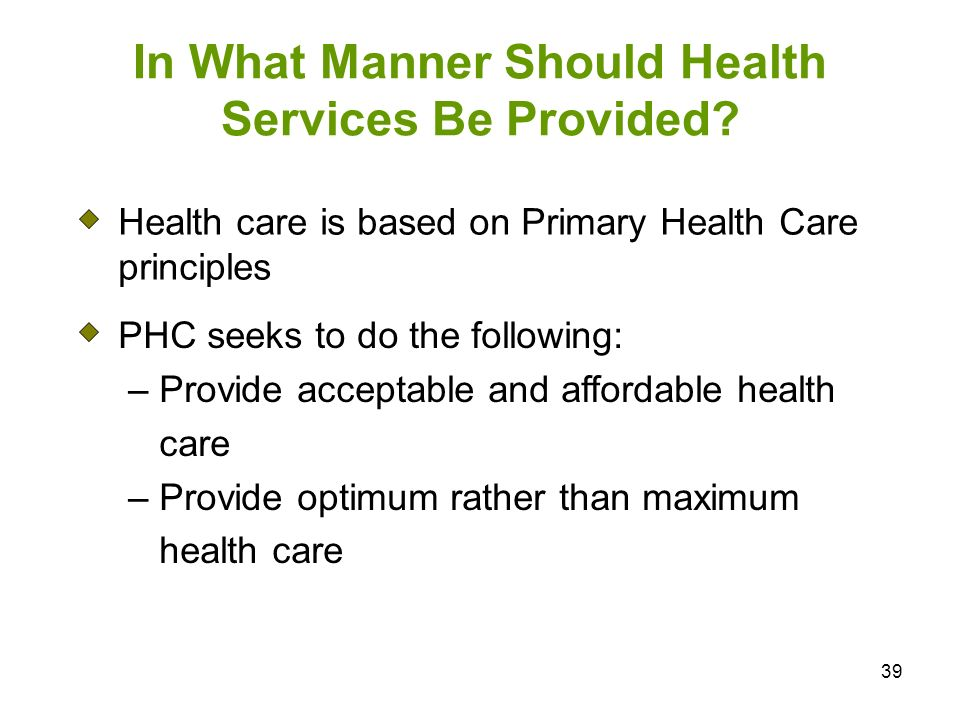 In What Manner Should Health Services Be Provided