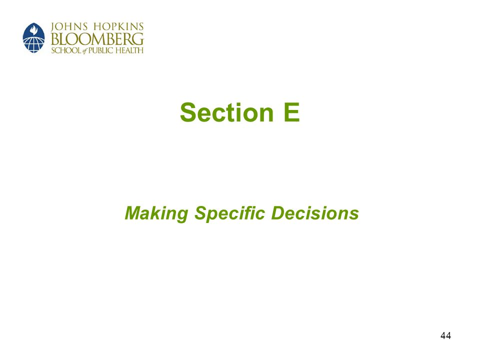Making Specific Decisions