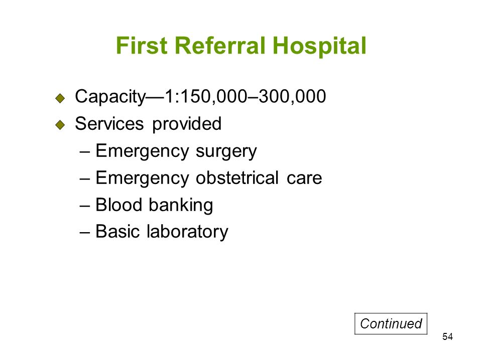First Referral Hospital