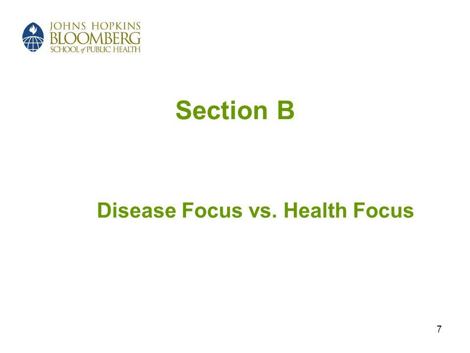 Disease Focus vs. Health Focus