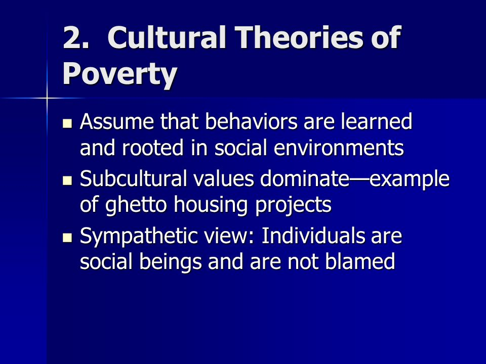 2. Cultural Theories of Poverty