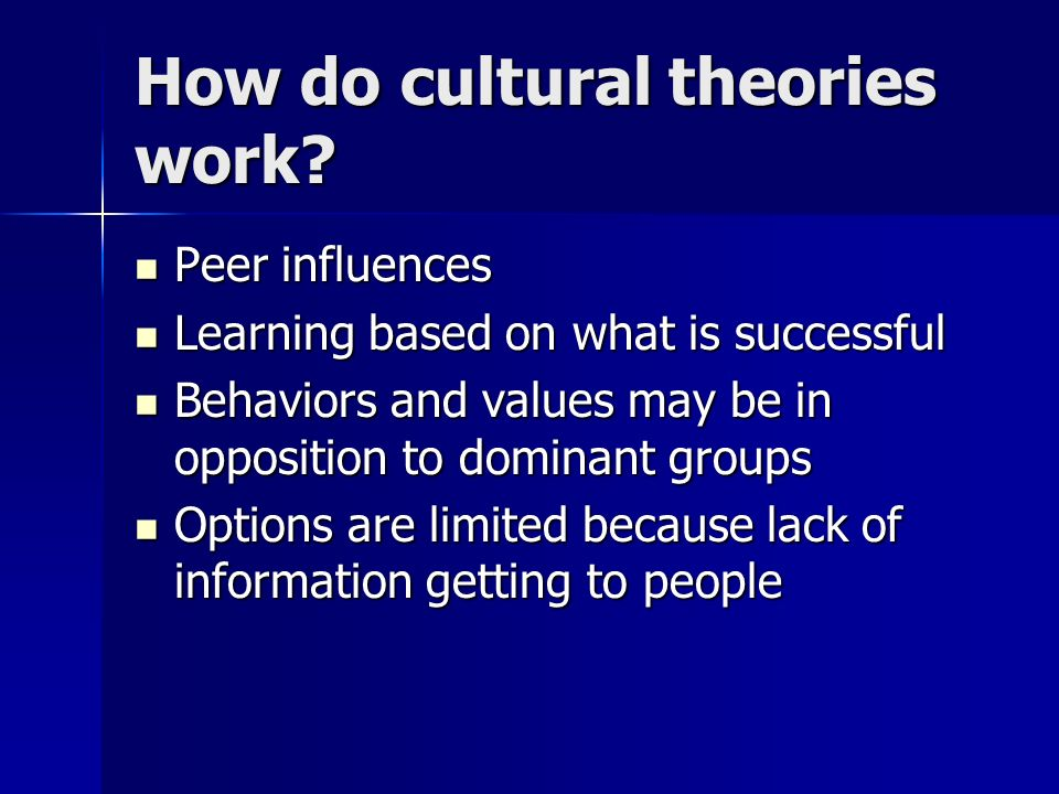 How do cultural theories work