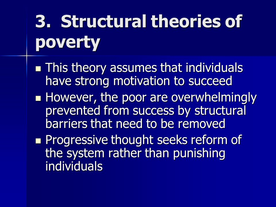 3. Structural theories of poverty