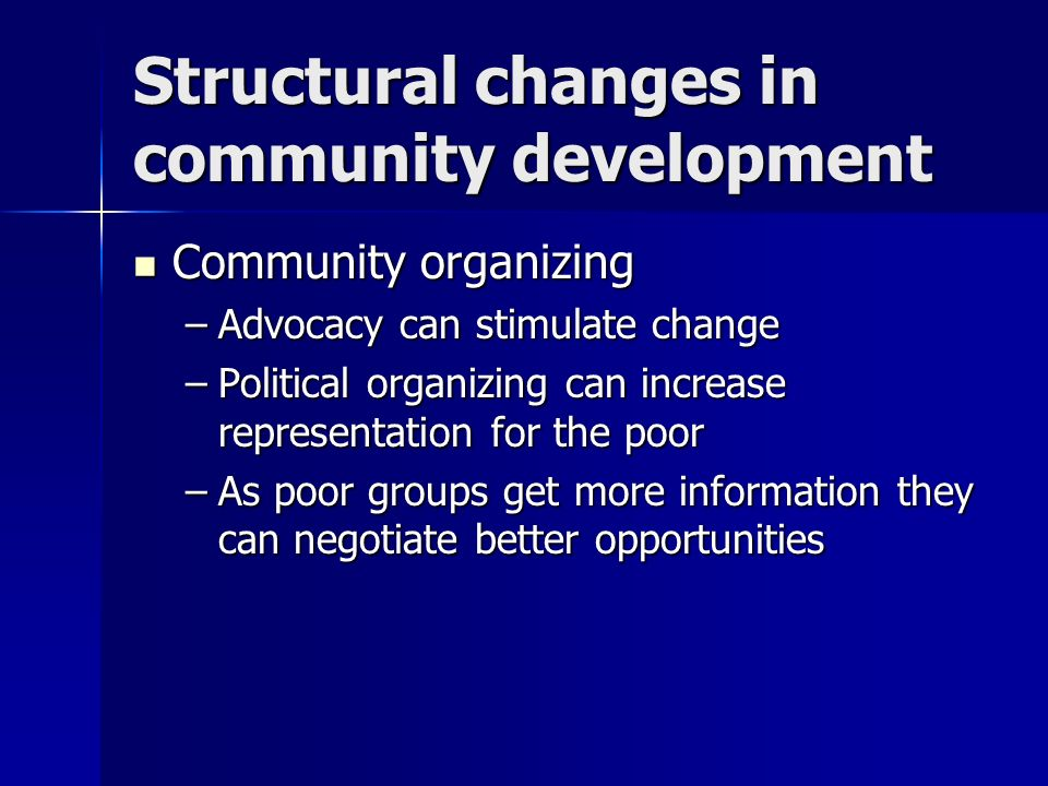 Structural changes in community development
