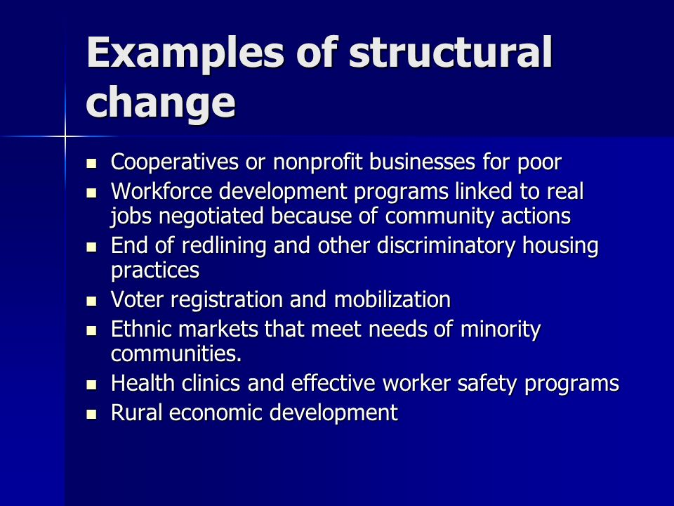 Examples of structural change