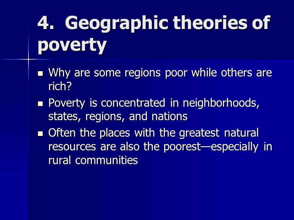 4. Geographic theories of poverty