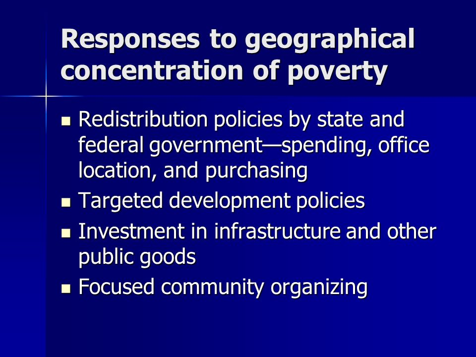 Responses to geographical concentration of poverty