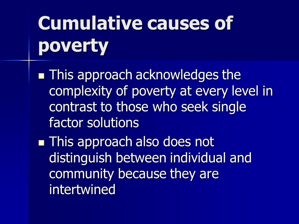 Cumulative causes of poverty