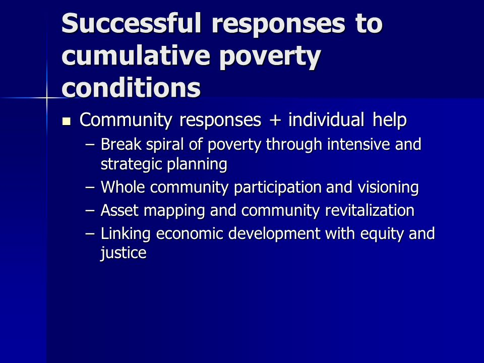 Successful responses to cumulative poverty conditions