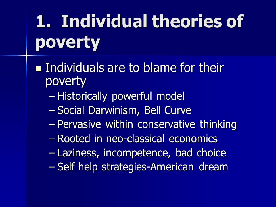 1. Individual theories of poverty