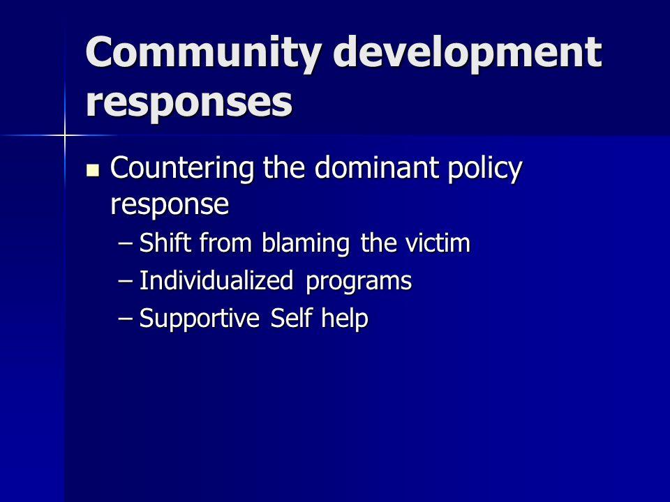 Community development responses