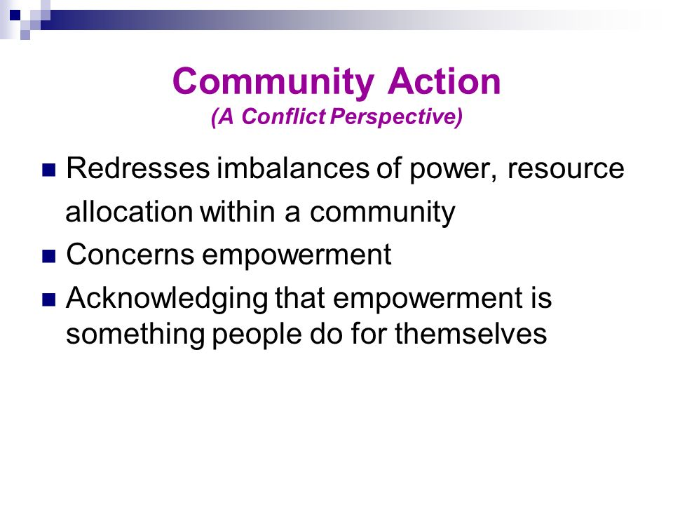 Community Action (A Conflict Perspective)