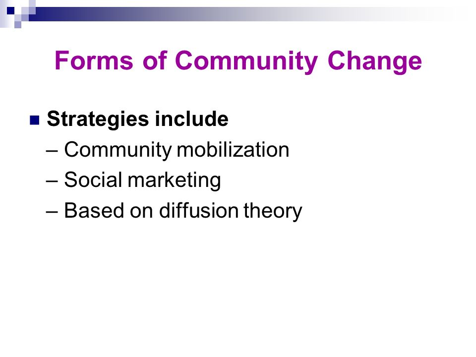Forms of Community Change