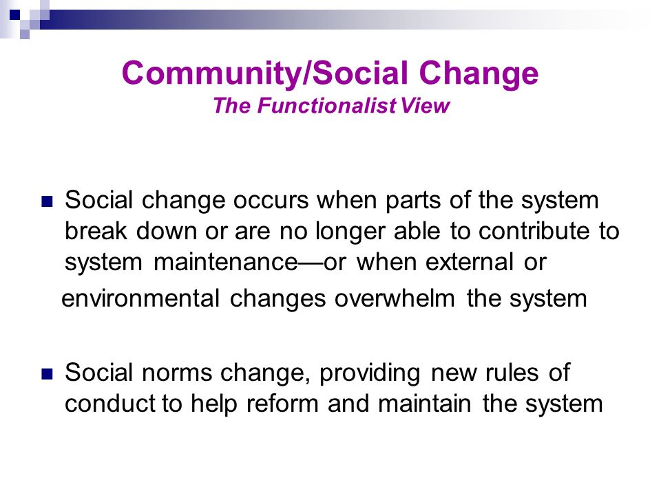 Community/Social Change The Functionalist View