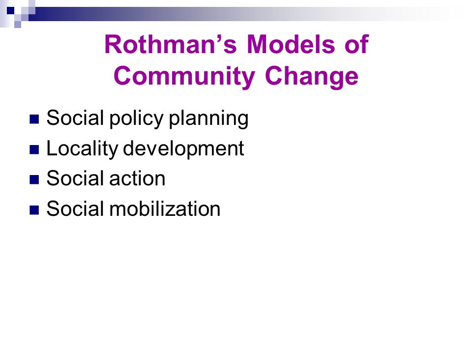 Rothman's Models of Community Change
