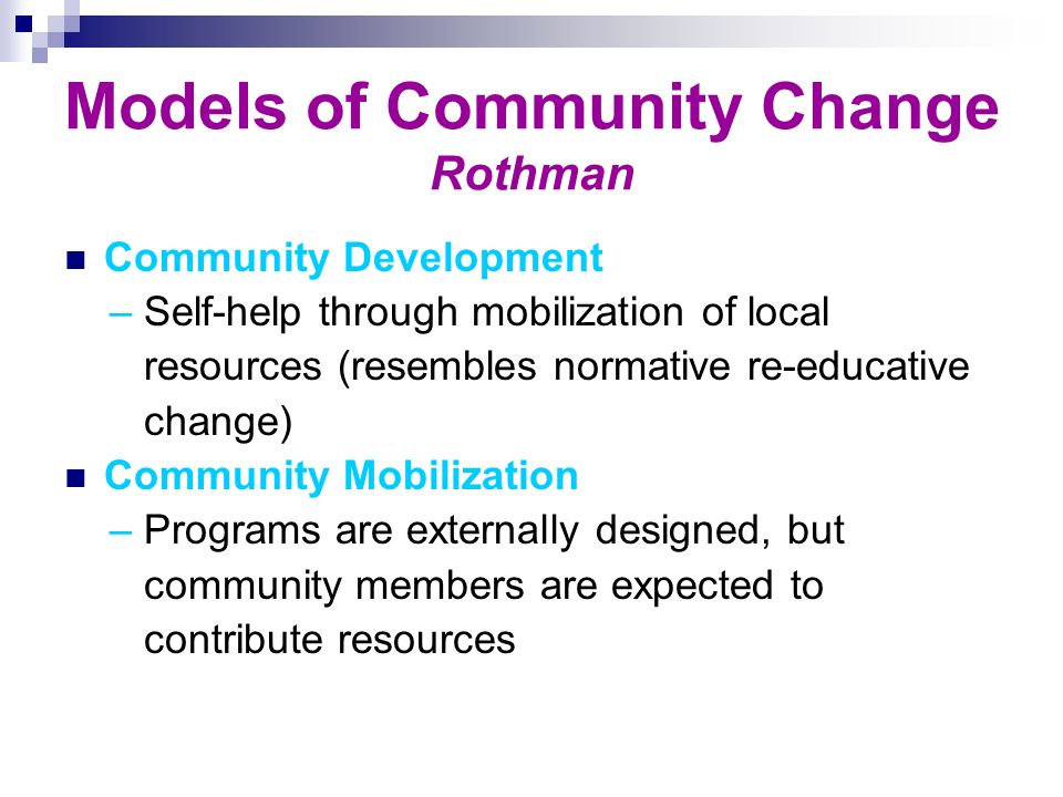 Models of Community Change Rothman