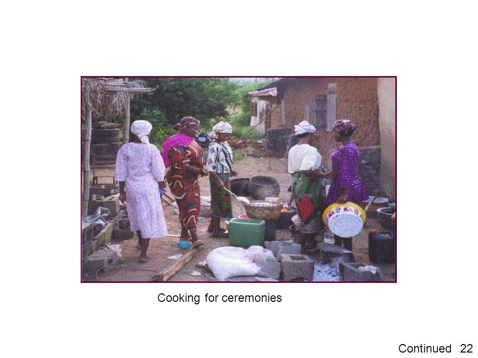 Cooking for ceremonies
