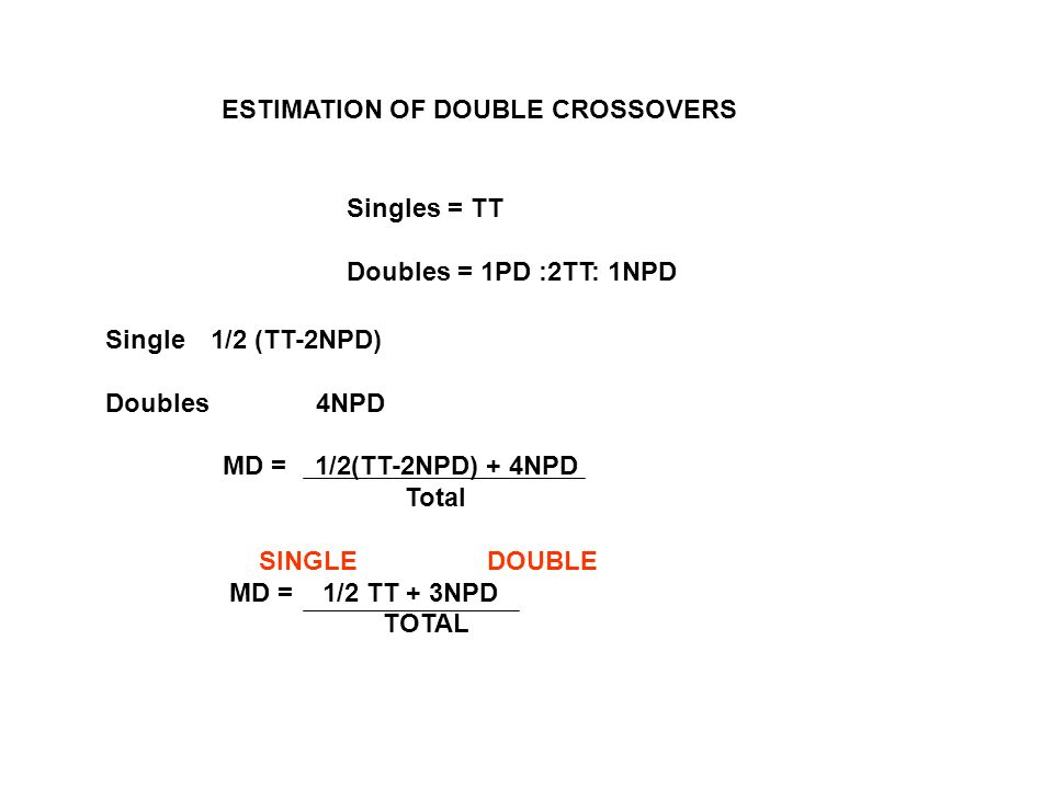ESTIMATION OF DOUBLE CROSSOVERS