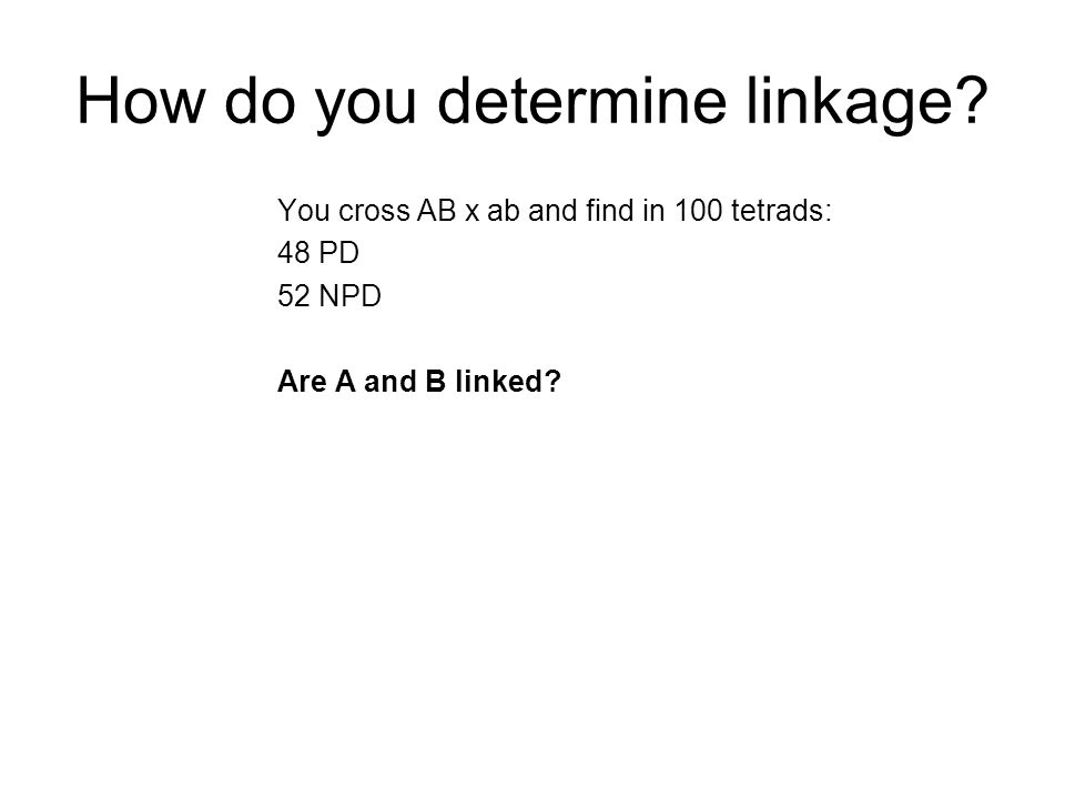How do you determine linkage
