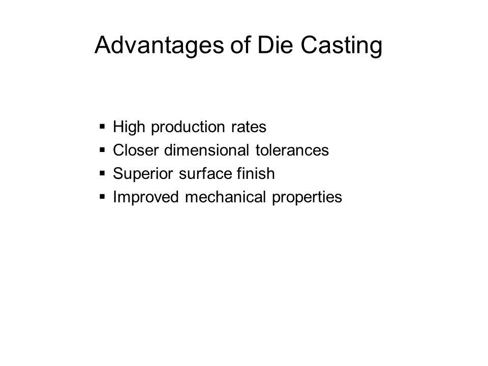 Advantages of Die Casting