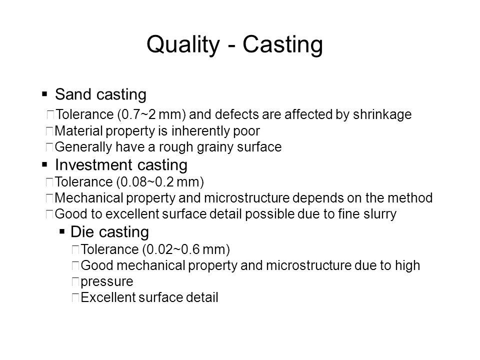 Quality - Casting Sand casting