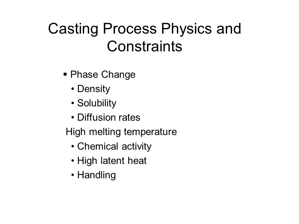 Casting Process Physics and