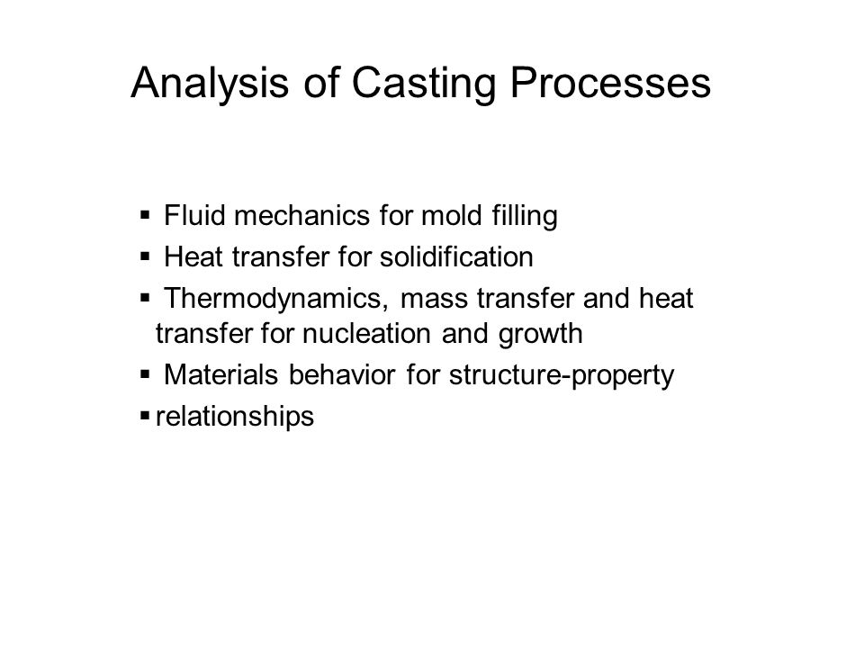 Analysis of Casting Processes