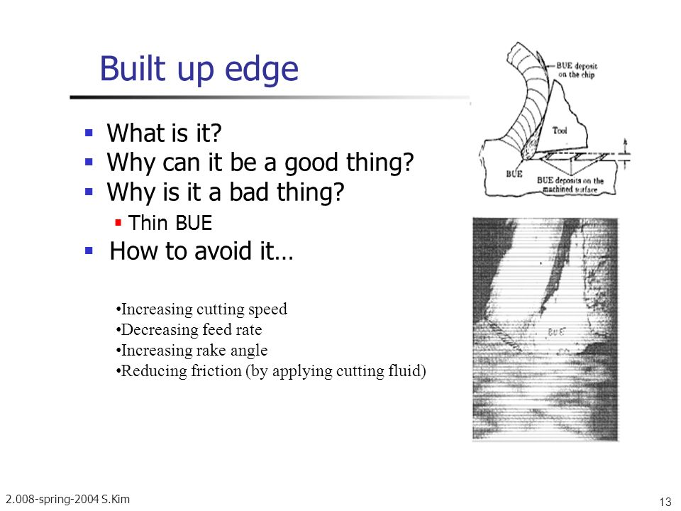 Built up edge  What is it  Why can it be a good thing