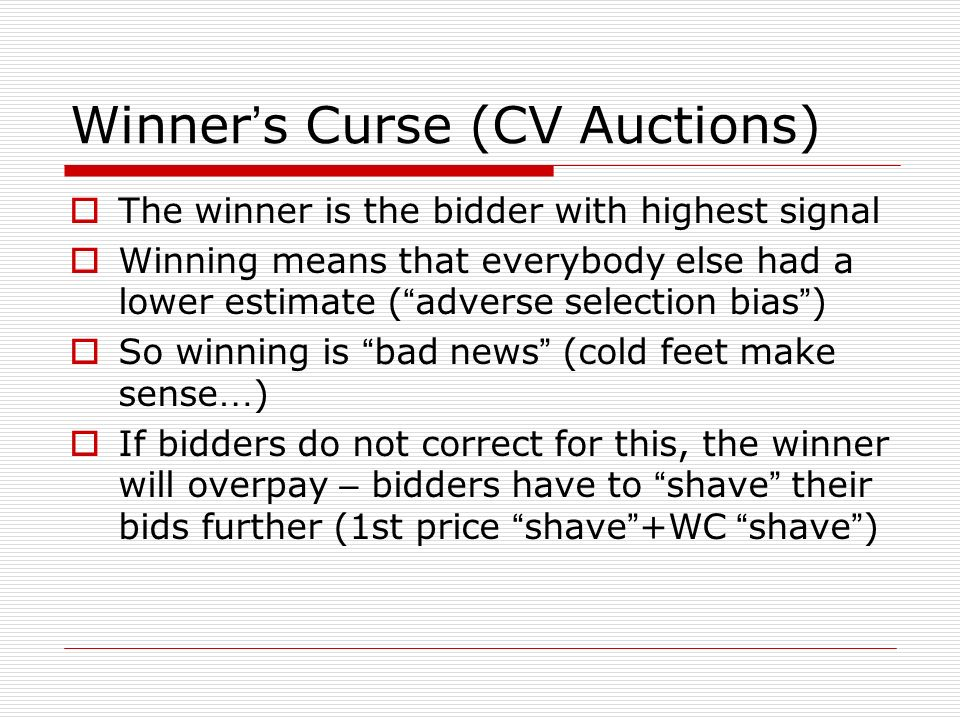 Winner's Curse (CV Auctions)