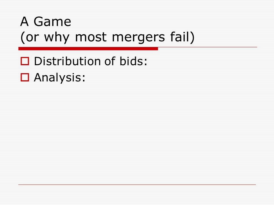 A Game (or why most mergers fail)